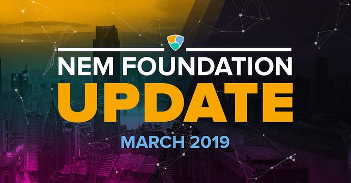 NEM-Foundation-Update-March-2019
