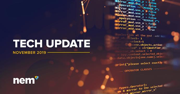 NEM Foundation Technology Department Update - November 2019