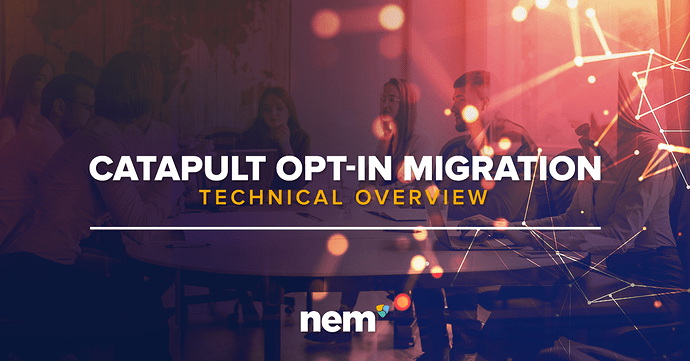Catapult-Opt-In-Migration-Technical-Overview
